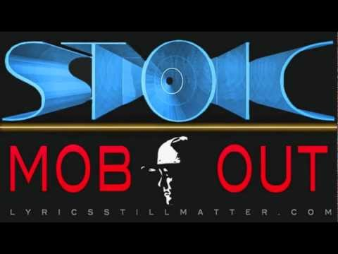 STOIC - MOB OUT