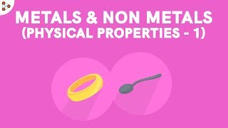 Physical Properties Of Metals And Nonmetals - Part 1 | Dont Memorise