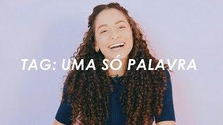 TAG: UMA PALAVRA | Letícia Luger