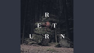 Return (feat. Zanshin)