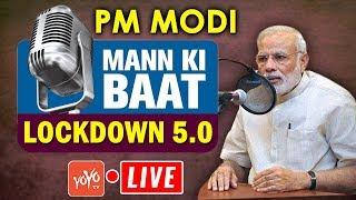 LIVE: PM Modi Mann Ki Baat With Nation | Modi Lockdown 5.0 | Modi Speech Live | 31-05-2020 | YOYO TV