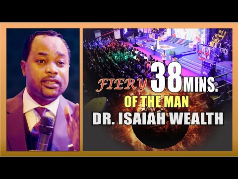 Authentic Move Of The Holy Spirit - The Man Dr Isaiah Wealth