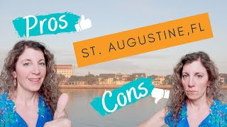 Pros and Cons of Living in St. Augustine Florida