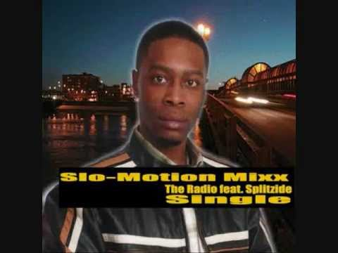 Slo-Motion Mixx  - The Radio Song (Na Na Na Na) feat Splitzide