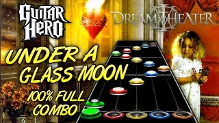 Dream Theater - Under A Glass Moon 100% FC!