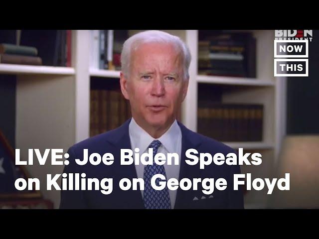 Former VP Joe Biden Deliver Remarks on Killing of George Floyd | LIVE | NowThis