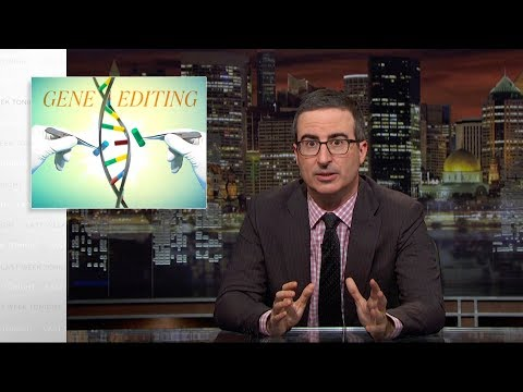 Gene Editing: Last Week Tonight with John Oliver (HBO)