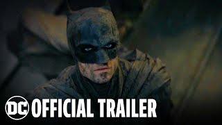 The Batman - Official Trailer   DC