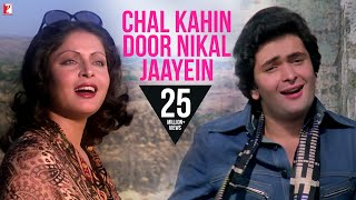 Chal Kahin Door Nikal Jaayein | Song HD | चल कहीं
