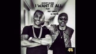 August Alsina - I Want It All (Audio) Ft. Trey Songz, Lil Wayne