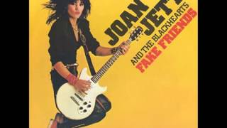 Joan Jett and the Black Hearts- Fake Friends (Lyrics)