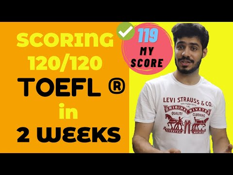 Scoring 120 on the TOEFL in 14 days || Complete Day-by-Day Prep-Plan (toefl tips)