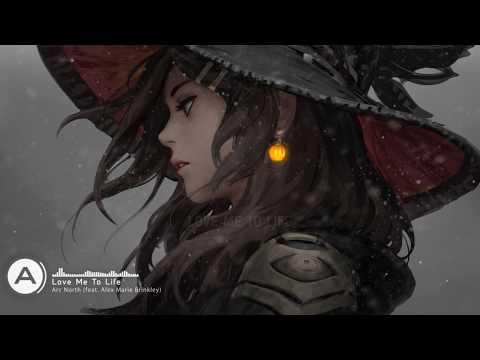 Arc North - Love Me To Life (feat. Alex Marie Brinkley) [Lyric Video]