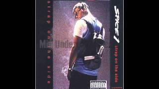 Spice 1 - Strap on the side(Lyrics)