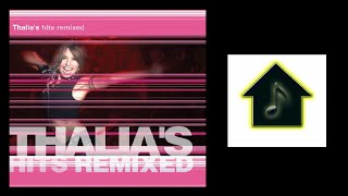 Thalia - Dance Dance (The Mexican) (Hex Hector & Mac Quayle Spanish Radio Mix)