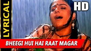 Bheegi Hui Hai Raat Magar With Lyrics | Kumar Sanu, Kavita
