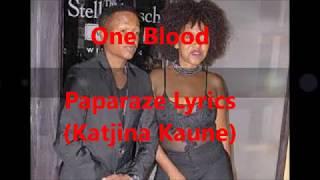 One Blood Lyrics (Paparaze) (Speel ver)