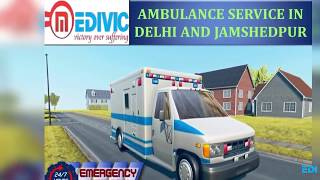 Take Prime Relocation by Medivic Ambulance Service in Delhi
