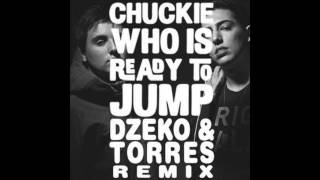 Chuckie - Who Is Ready To Jump (Dzeko & Torres Remix)