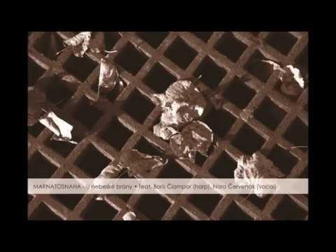 Marnatosnaha - MARNATOSNAHA - U nebeské brány