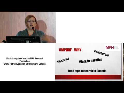 2 Establishing the Canadian MPN Research Foundation Cheryl Petruk