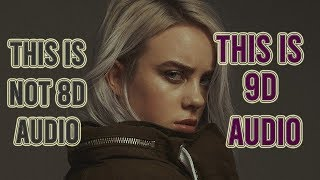 Billie Eilish   Listen Before I Go [9D AUDIO]