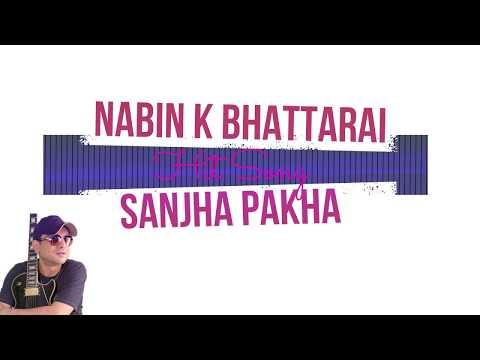 Sanjha Pakha Lyrics - Nabin K Bhattarai