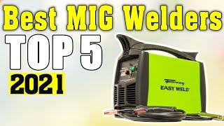 TOP 5 Best MIG Welders 2021 💥 Best MIG Welders 💥