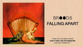 BROODS   Falling Apart (Official Audio)