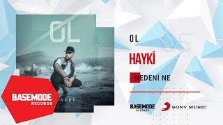 Hayki - Nedeni Ne | Official Audio