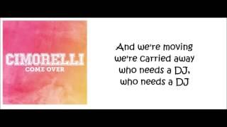 Cimorelli - Come Over (lyrics)