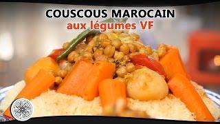 Choumicha : Recette De Couscous Marocain Aux Légumes (VF) - Moroccan Couscous - كسكس مغربي