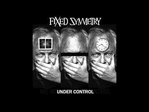 Fixed Symmetry - The Mysteries Over (Latest Release)