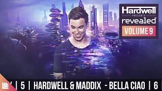 5. Hardwell & Maddix – Bella Ciao (Original Mix)
