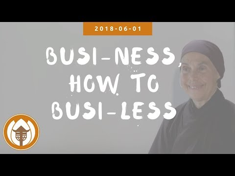 Busi-ness , How To Busi-less