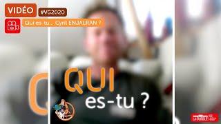 vg2020-qui-es-tu-cyril-enjalran