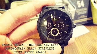 Fossil Watch – Machine Mid-Sized Chronograph Black Stainless Steel Watch FS4682