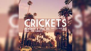 McKervy & AxelDC - Crickets feat. Jon Cuenco (Official Audio) [DCY Club Cover]