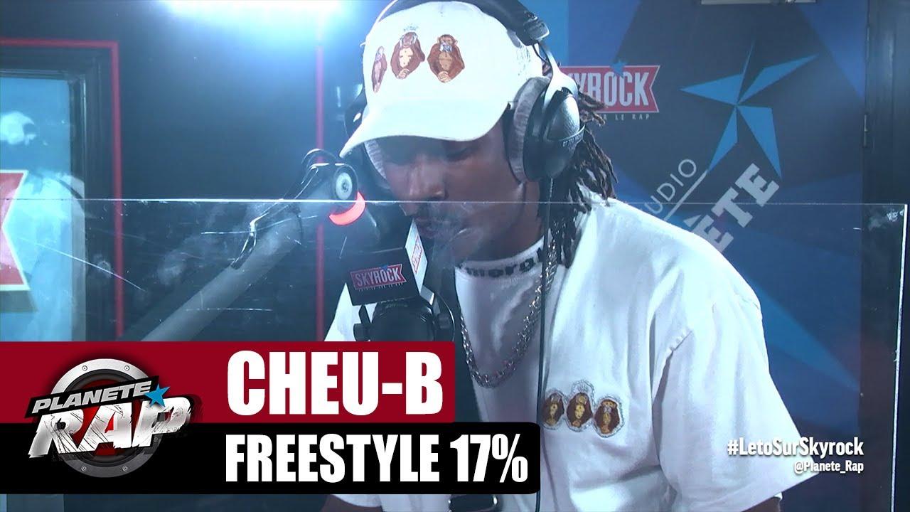 """[EXCLU] Cheu-B """"Freestyle 17%"""" #PlanèteRap"""
