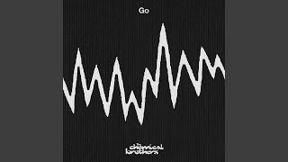"""Video thumbnail of """"The Chemical Brothers - Go"""""""