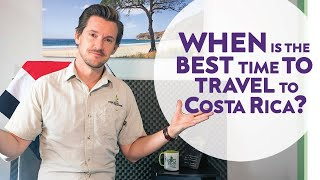 When is the Best Time to Travel to Costa Rica?