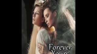 Forever Yours VIDEO