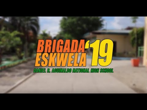 Brigada Eskwela 2019 | Promotional Video | Daniel R. Aguinaldo National High Schoool