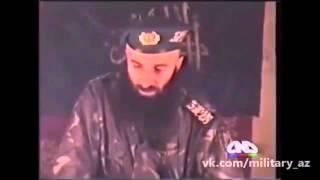 Шамиль Басаев: А кто сказал, что азербайджанцы проиграли?!