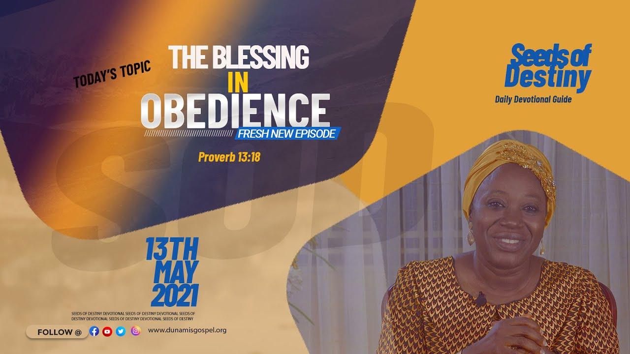 Seeds of Destiny Video 13th May 2021 Summary by Becky Paul-Enenche