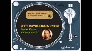 She's Royal Riddim Mix (2007): Lloyd Brown, Glen Washington, Sandra Cross, Tarrus Riley, Roger Robin