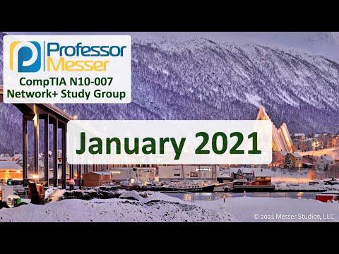 Professor Messer's N10-007 Network+ Study Group - January 2021 ...