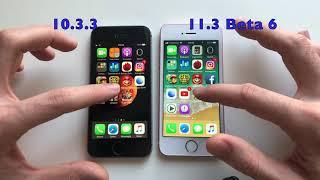 iPhone SE ios 10.3.3 vs 11.3 Beta 6!