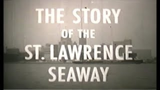 The Story of the St. Lawrence Seaway