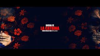 «La Catrina», de Buena Fe